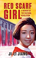 Red Scarf Girl: A Memoir Of The Cultural
