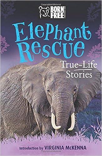 Elephant Rescue: True-life Stories Descargar PDF