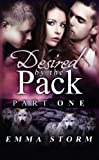 Desired by the Pack: Part One: a BBW paranormal romance (Peace River Guardians) (Volume 1) by  Emma Storm in stock, buy online here