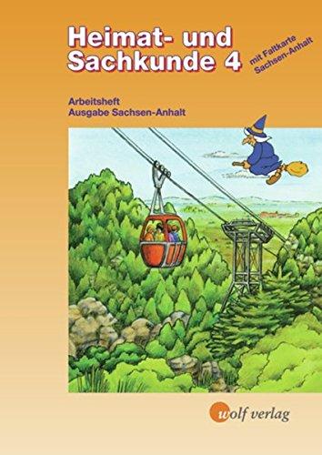 Heimat- und Sachkunde Arbeitshefte / Ausgabe für Sachsen-Anhalt: Heimat- und Sachkunde Arbeitshefte für Sachsen-Anhalt: Arbeitsheft 4