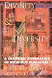 img - for Divinity and Diversity: A Christian Affirmation of Religious Pluralism by Marjorie Hewitt Suchocki (2003-06-01) book / textbook / text book