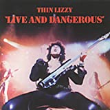 Live And Dangerous (Remastered)