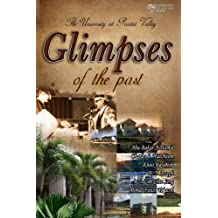 Glimpses of the Past