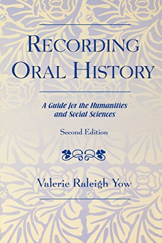Recording Oral History: A Guide for the Humanities and...