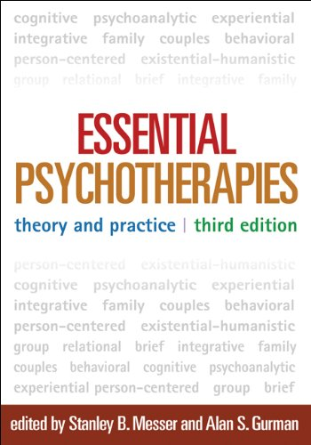 Download Essential Psychotherapies, Third Edition: Theory and Practice Pdf