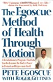 The Egoscue Method of Health Through Motion, Pete Egoscue, 0060924306