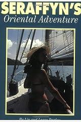 Seraffyn's Oriental Adventure Paperback