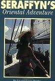 : Seraffyn's Oriental Adventure