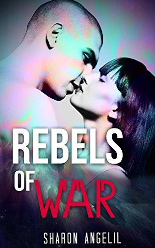 Rebels Of War
