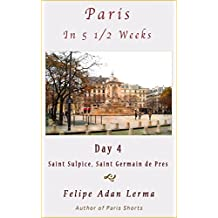 Paris in 5 1/2 Weeks : Saint Sulpice, Saint Germain de Pres - Day 4