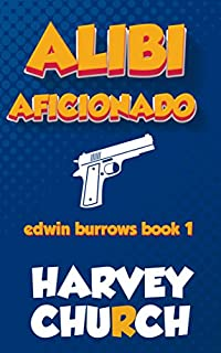 Alibi Aficionado by Harvey Church ebook deal