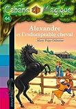 """Afficher """"La Cabane magique n° 44<br /> Alexandre et l'indomptable cheval"""""""