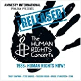 Released! The Human Rights Concerts - 1988: Human Rights Now!