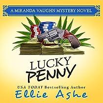 LUCKY PENNY: MIRANDA VAUGHN MYSTERIES, BOOK 3