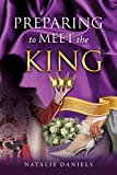 img - for Preparing to Meet the King book / textbook / text book