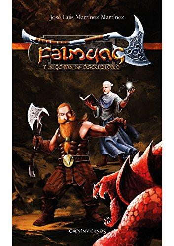 Falmung y la Gema de Oscuridad (Crónicas de Isgramort nº 1) (Spanish Edition)