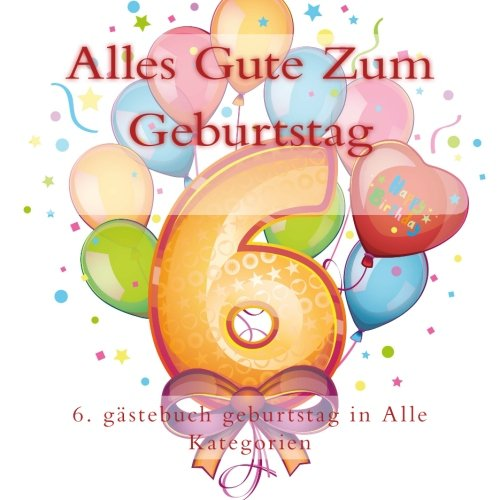 Read Online Alles Gute Zum Geburtstag: Feier Journal und Memory Book pdf epub