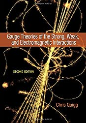 Gauge Theories of the Strong, Weak, and Electromagnetic Interactions 2e