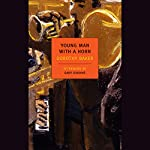 Young Man with a Horn | Dorothy Baker,Gary Giddins - afterword