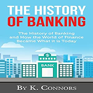 The History of Banking Audiobook