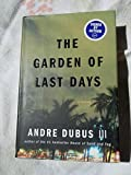 img - for The Garden Of Last Days - A Novel book / textbook / text book
