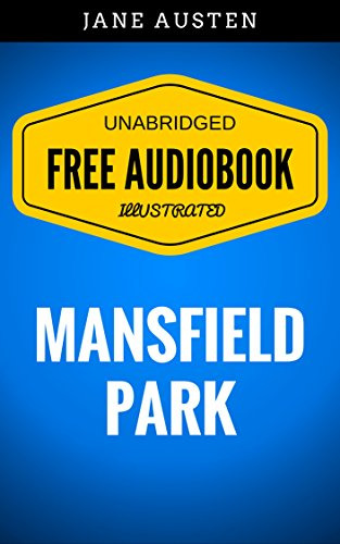 mansfield-park-by-jane-austen-illustrated-free-audiobook-unabridged-original-e-reader-friendly