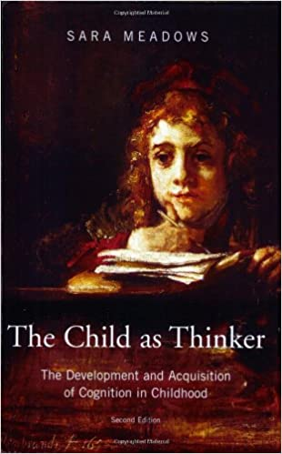 Laden Sie ein Buch als kostenloses PDF herunter The Child as Thinker: The Development and Acquisition of Cognition in Childhood auf Deutsch RTF by Sara Meadows 1841695122