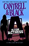 """""""A"""" is for Actress: A Malibu Mystery (Volume 1)"""
