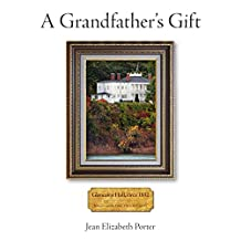 A Grandfather's Gift