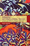 Engaging Anthropological Theory, Moberg, Mark, 0415809169