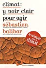 Climat : Y Voir Clair pour Agir par Balibar