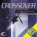 Crossover: Cassandra Kresnov, Book 1 Hörbuch von Joel Shepherd Gesprochen von: Dina Pearlman