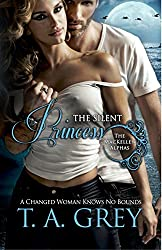 The Silent Princess - Book #2 (The MacKellen Alphas series): The MacKellen Alphas series