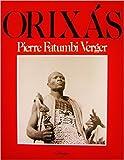 Orixas Deuses Iorubas Na Africa e No Novo Mundo traducao de maria Aparecida da Noberga