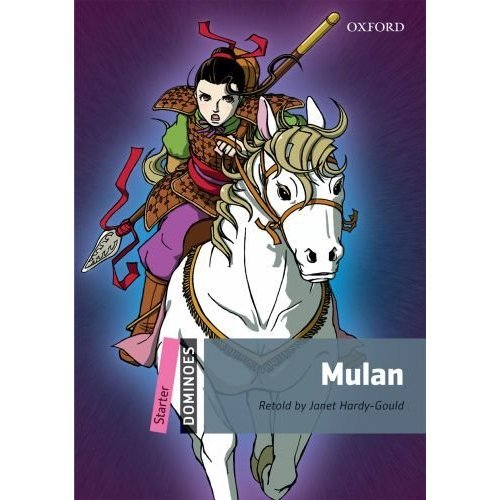 Dominoes Pack (Dominoes, New Edition: Starter Level Mulan Pack (Dominoes: Starter Level))