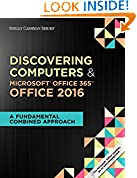 #9: Shelly Cashman Series Discovering Computers & Microsoft Office 365 & Office 2016: A Fundamental Combined Approach (MindTap Course List)