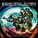 Forever Endeavour by Highland Glory