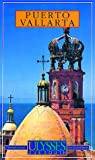 img - for Puerto Vallarta Mexico (Due South Guides) book / textbook / text book