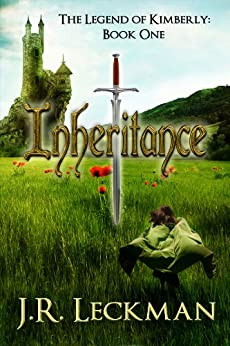 The Legend of Kimberly: Inheritance by [Leckman, J.R.]