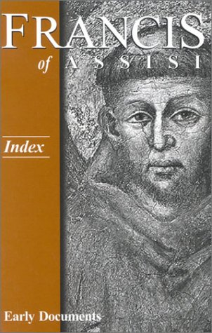 Download Francis of Assisi - Index: Early Documents, vol. 4 (Francis of Assisi Early Documents) PDF