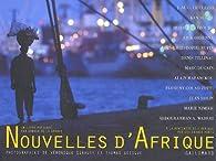 Nouvelles d'Afrique par Arnaud de La Grange