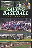 Saving Baseball, Jeff Potter, 148016626X