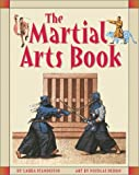The Martial Arts Book, Laura Scandiffio, 1550377779