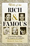 Wills of the Rich and Famous, Herbert E. Nass, 051720827X