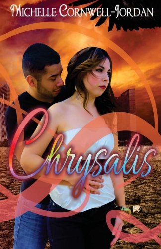 Chrysalis (The World of Bid'A Ban Novel) (Volume 1) pdf