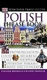 Polish Phrase Book (Eyewitness Travel Guides Phrase Books)