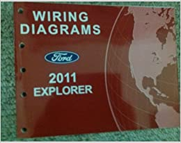 2011 ford explorer suv truck electrical wiring diagram service shop manual  oem paperback – 2011