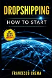img - for DROPSHIPPING: How to start dropshipping with list of suppliers for dummies, build Shopify ecommerce, choose the right product and start earning online a side passive income book / textbook / text book