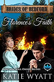 Florence's Faith: Montana Mail order Brides (Brides of Bedford Series Book 3)