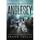 Surviving The Evacuation, Book 8: Anglesey (Volume 8)